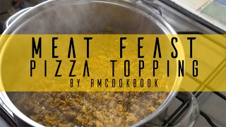 Easy homemade DIY Meat Feast pizza topping recipe from scratch