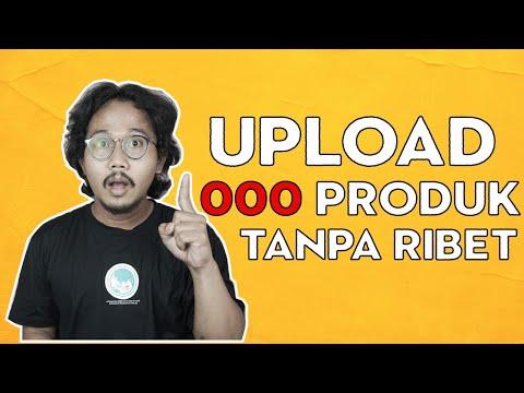 tutorial-upload-1000-produk-di-shopee- -bisnis-online-tanpa-modal