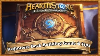 Hearthstone: A Beginners Guide To Deck Building