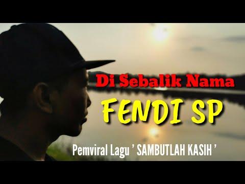 Kisah Di Sebalik Pemviral Lagu SAMBUT LAH KASIH - Fendi Sp