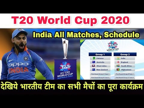 Game Schedule World Cup 2020.T20 World Cup 2020 India All Match Full Schedule Date