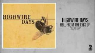 Highwire Days - Killing Jar (Rise Records back catalog circa 2002)