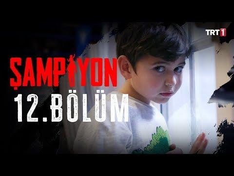 Şampiyon 12. Bölüm