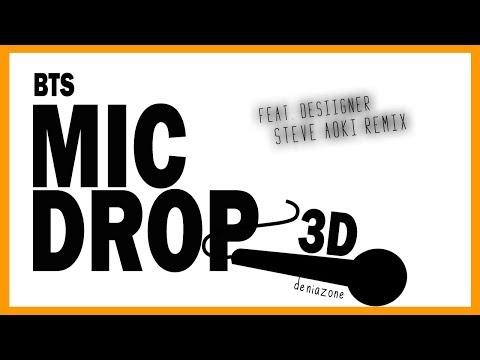 [3D+BASS BOOSTED] BTS - MIC DROP 'Steve Aoki Remix' (Feat. Desiigner)