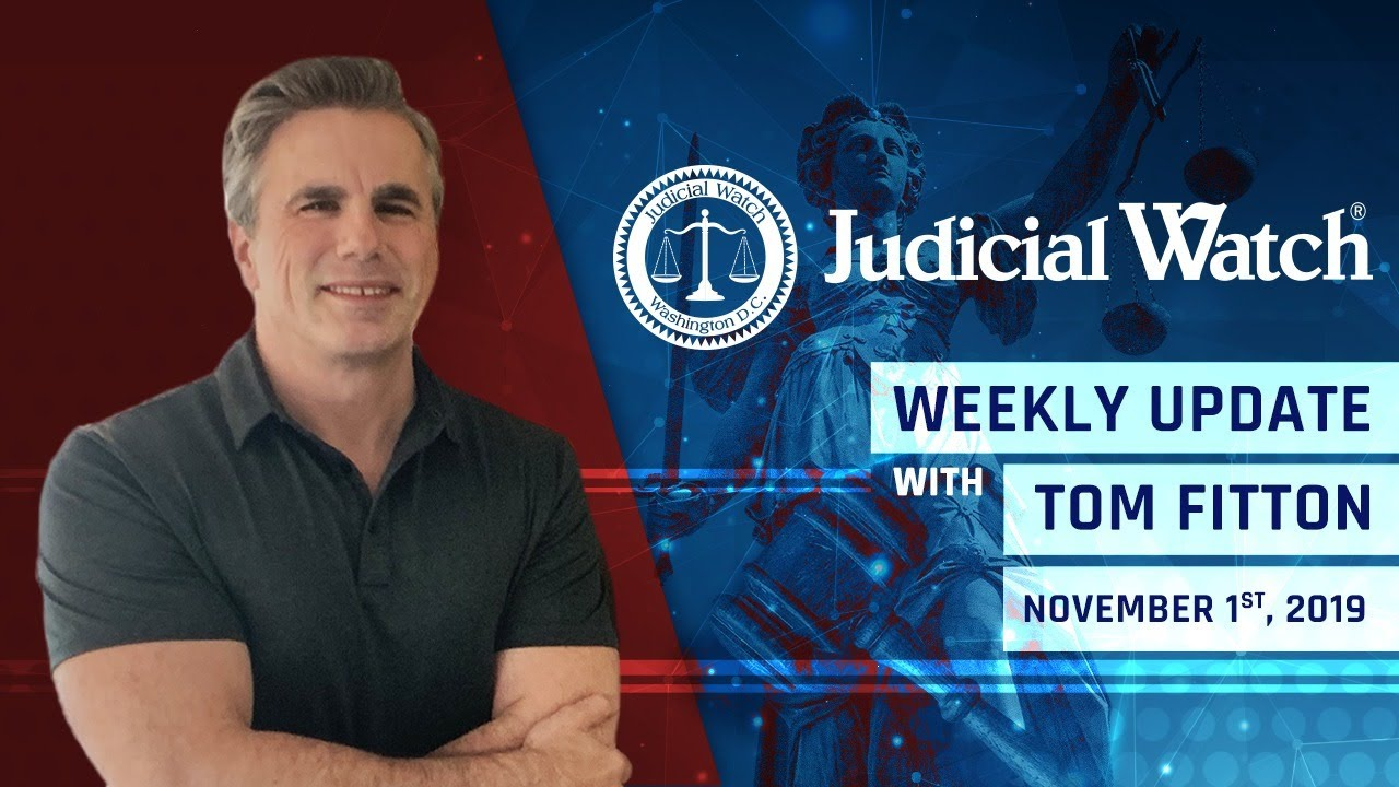 Judical Watch Update on Pelosi/Schiff Coup, Obama/State/RussiaGate Collusion Uncovered, & MORE!
