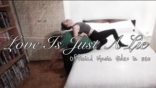 Love Is Just A Lie | OFFICIAL 360 MUSIC VIDEO thumbnail