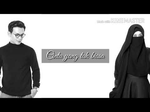 Cinta Yang Tak Biasa - Natta Rezza (Video Lirik )