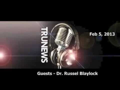 Geoengineering, Chemtrails, MSG, GMO, Toxins, Infertility & Obamacare - Dr. Russell Blaylock
