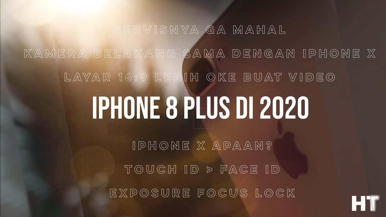 iPhone 8 Plus tetap worth it di 2020. ( Review Indonesia )