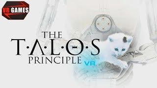 Философия, Боги, технологии, головоломка - винегрет готов! The Talos Principle VR - 1 Часть.