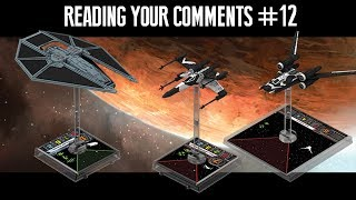 DISCUSSING THE X-WING WAVE 14 REVEAL - Reading your comments #12