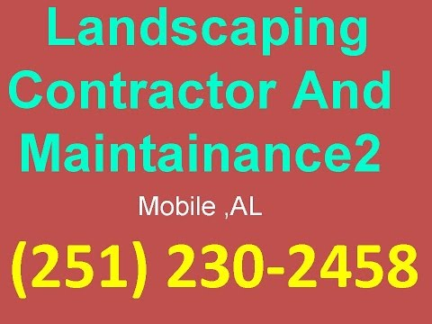 Landscaping Service Company Mobile ,AL(251) 230-2458Landscaping contractor and maintainance