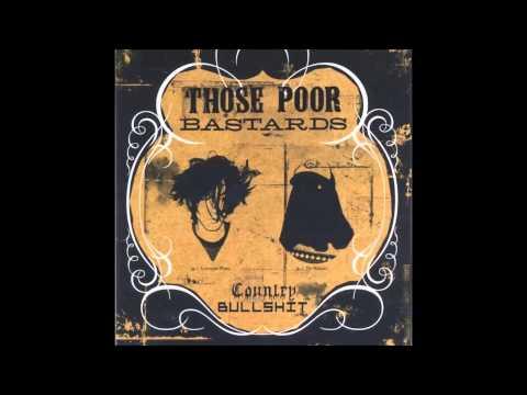 Those Poor Bastards - Bright Side (Country Bullshit EP Version)
