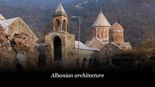 Caucasian Albania and its architecture ( 2 part)
