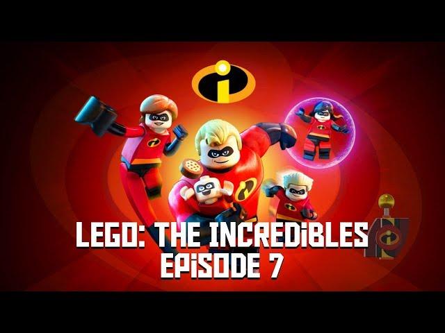 LEGO the incredibles - Episode 7
