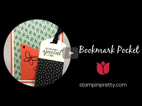 Stampin' Pretty Tutorial: How To Create A Bookmark Pocket