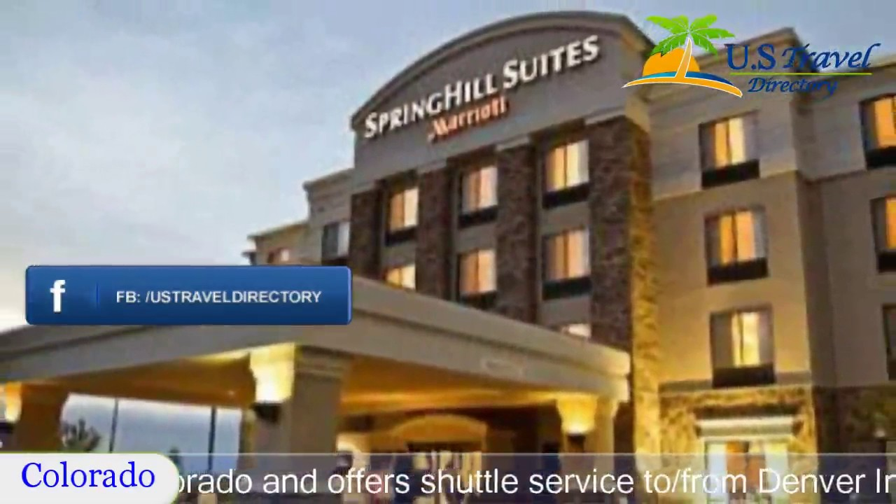 Springhill Suites By Marriott Denver Airport Aurora Hotels Colorado
