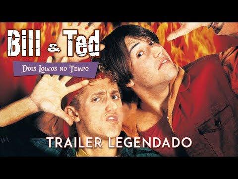 Bill & Ted: Dois Loucos No Tempo (1991) • Trailer Legendado