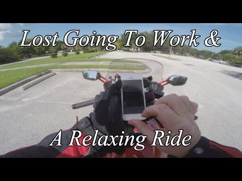 Lost Going To Work And A Relaxing Ride