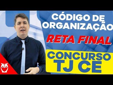 Aula Grátis Código de Organização: Reta Final Concurso TJ CE