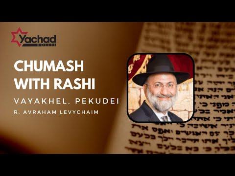 Chumash with Rashi - Vayakhel, Pekudei - R. Avraham Levychaim