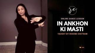Online Dance Class | In Ankhon Ki Masti | Reshmi Chetram