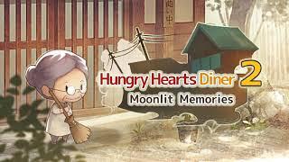 Hungry Hearts Diner 2: Moonlit Memories