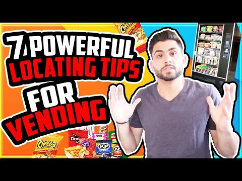 Vending Business: How To Get More Vending Locations (Locating Tips For Your Vending Business)