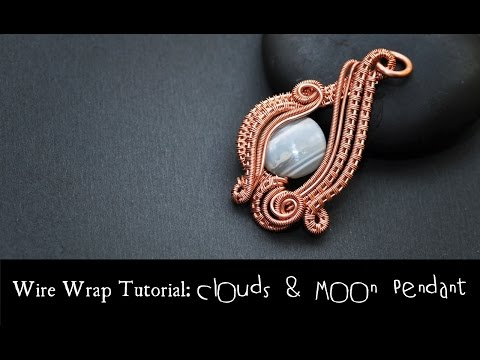 WIRE WRAP TUTORIAL Clouds and Moon Pendant