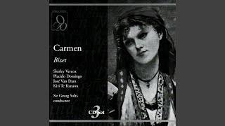"""Carmen: Act I, """"Mais nous ne voyons pas la Carmencita!"""""""