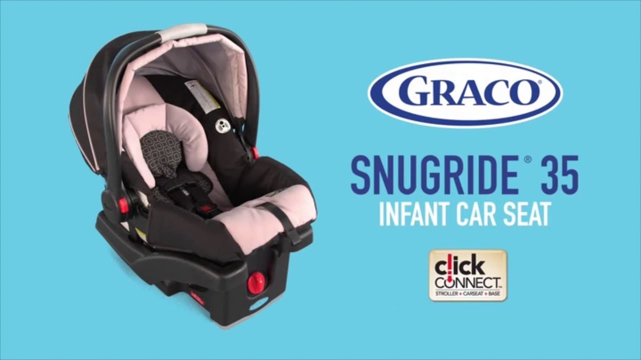 Top Infant Car Seats as Graco Snugride Click Connect 35 - YouTube