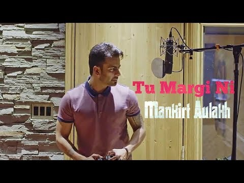 Tu Margi Ni | Mankirt Aulakh | Lally Mundi | Deep Jandu | Latest Punjabi Song 2018 | Music Hub