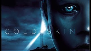 Cold Skin Soundtrack list