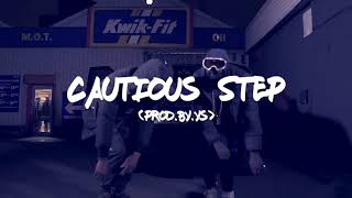 """""""Cautious Step"""" UK Drill/Trap Type Beat (Prod.by YS)"""