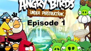 Angry Birds Under Pigstruction Plush Adventures Episode 1: Build and Destroy