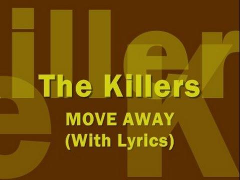 The Killers - Move Away (With Lyrics)