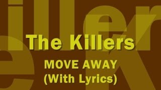 The Killers - Move Away (With Lyrics)