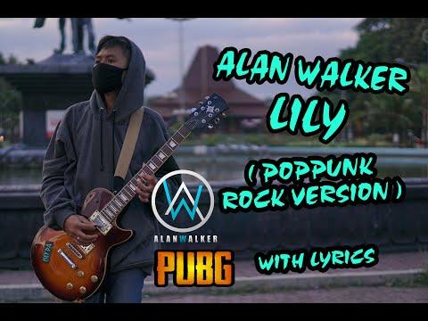 lily---alan-walker-(-poppunk-rock-version-)-with-lyrics