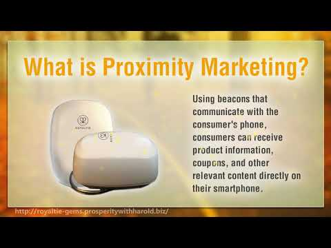 Proximity Marketing with the Royalty Gem (Proven Marketing Techniques )