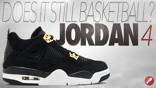 Does It Still Basketball? Retro Jordan 4!