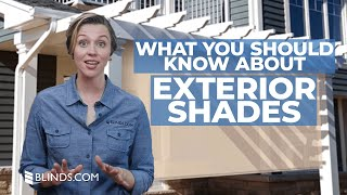 Custom Exterior Shades | Everything You Should Know