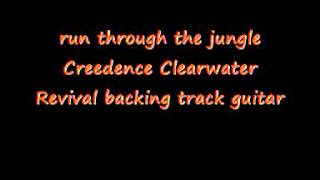 run through the jungle Creedence Clearwater Revival backing trac