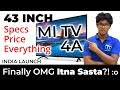 Mi TV 4A 43 inch Smart TV [Hindi] Final PRICE India, Specifications, Sale Date + Special GIVEAWAY!