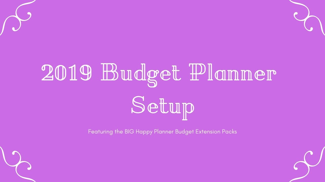 PWM: 2019 Budget Planner Set Up   BIG Happy Planner Budget Extension Pack
