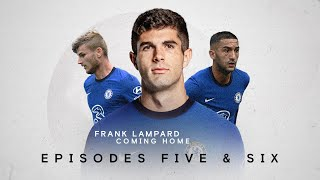 Ep 5 & 6 | Lockdown | Football Returns | Frank Lampard: Coming Home
