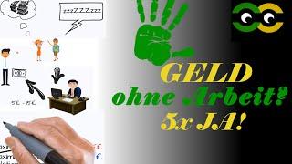 Geld verdienen OHNE ARBEIT - Die 5 einfachsten Möglichkeiten - 5Rules5Hacks
