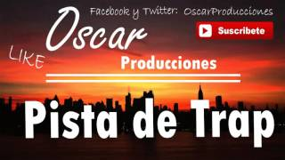 Pista de Trap Uso Libre ll Beat Trap Free Use  -  2016