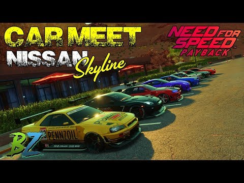 Car Meet Nissan Skyline y Speedlist - Need for Speed Payback