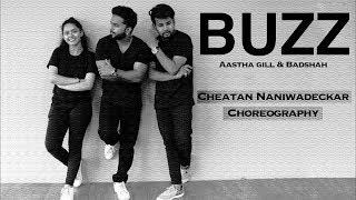 Buzz | Aastha gill | Badshah | Dance Choreography | Cheatan's DANZA