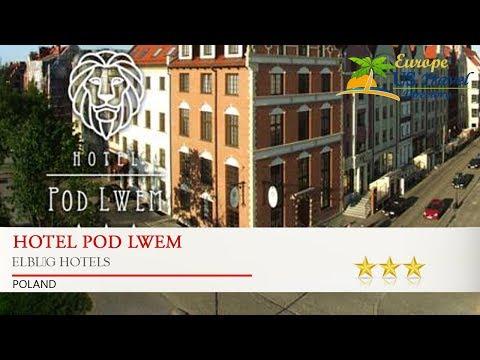 Hotel Pod Lwem - Elbląg Hotels, Poland